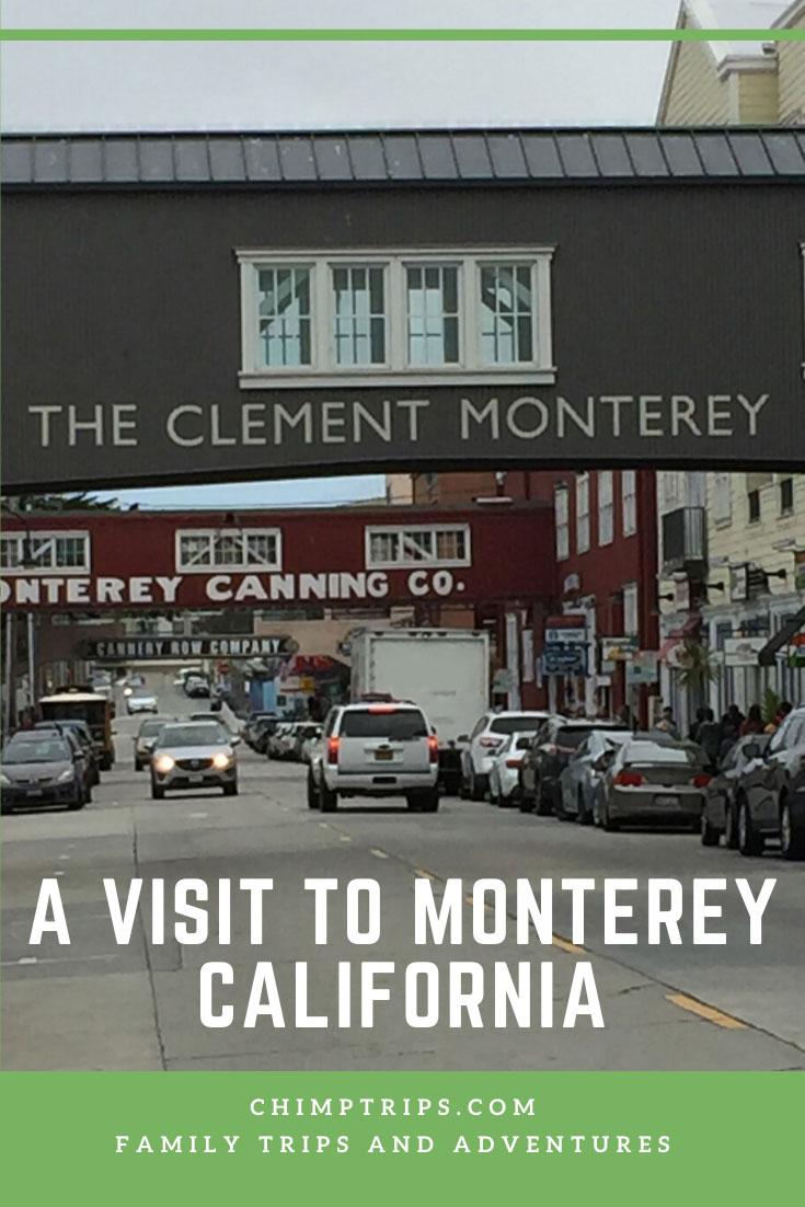 CHIMPTRIPS - A visit to Monterey, California