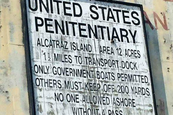 Welcome sign at Alcatraz Prison, San Francisco, California