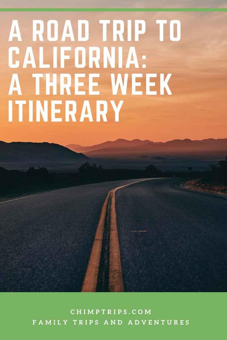 CHIMPTRIPS - A road trip to California: A three week itinerary