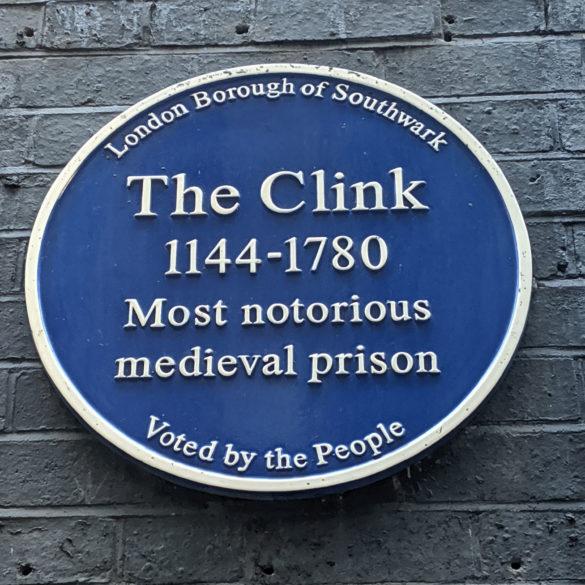 The Clink, Blue Plaque, London, UK