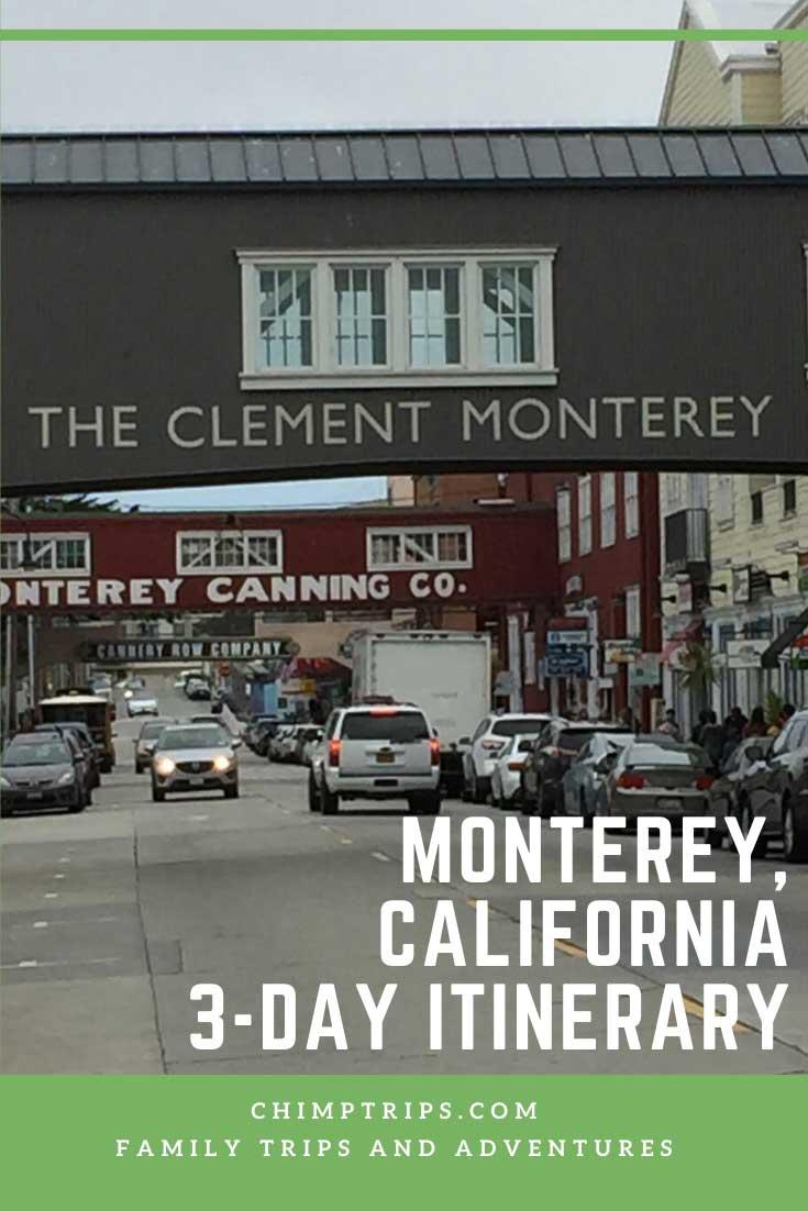 Pinterest - Monterey 3 day Itinerary