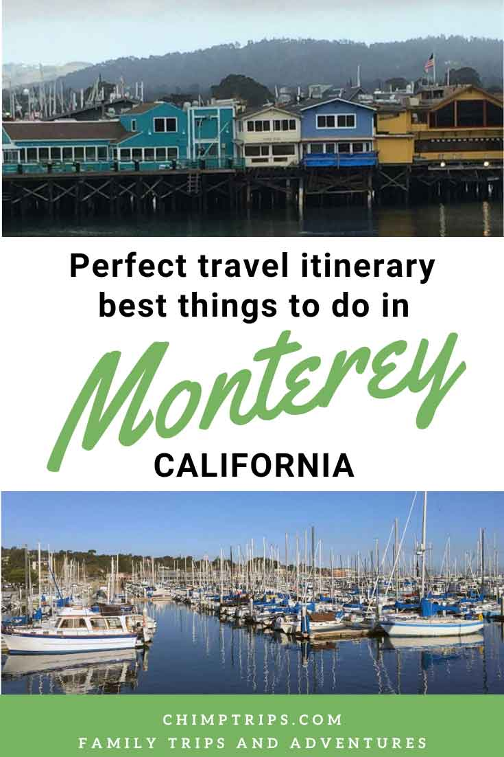 Pinterest - Monterey 3 day Itinerary